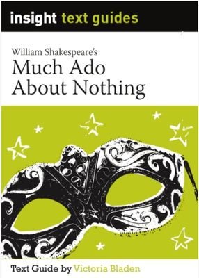 Insight Text Guides: Much Ado About Nothing