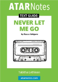 ATAR Text Guide: Never Let me go